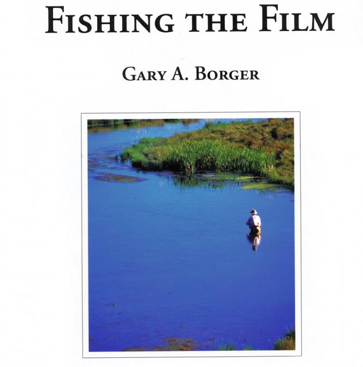 Fishing the Film - Buch von Gary Borger