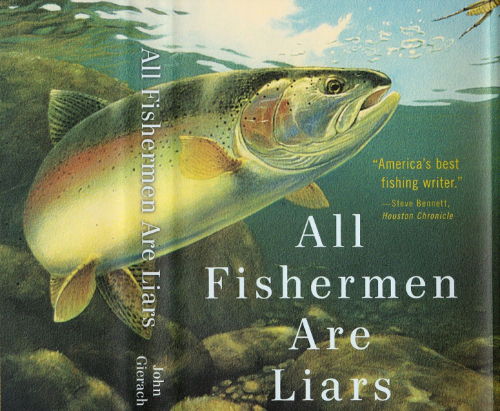 All Fishermen Are Liars - Buch von John Gierach