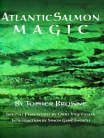 Atlantic Salmon Magic - book by Topher Browne