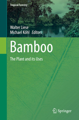 Bamboo - The Plant and its Uses - Buch von W. Liese & M. Köhl