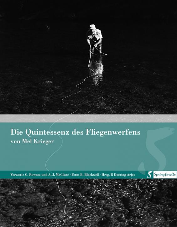 The Essence of Flycasting (German ed.) - Mel Krieger