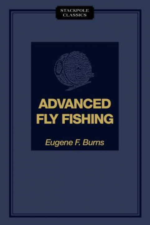 Advanced Fly Fishing - Modern Concepts - Buch