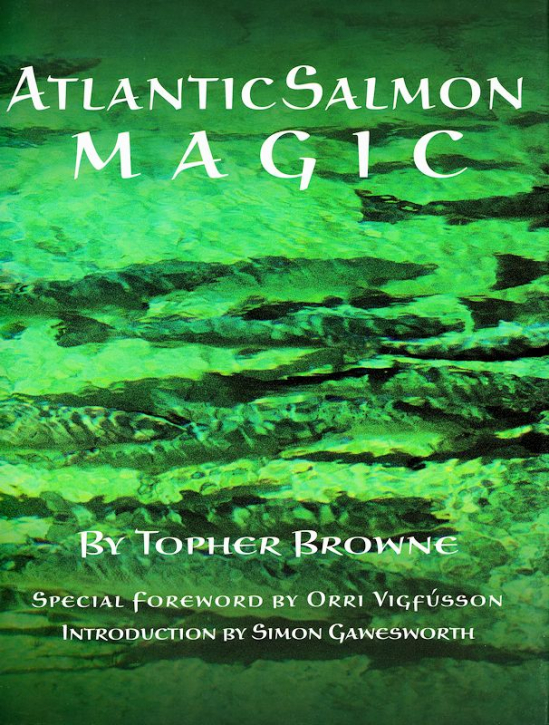 Atlantic Salmon Magic - Buch von Topher Browne