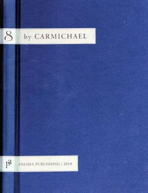 8 by Carmichael - book by Hoagy Carmichael